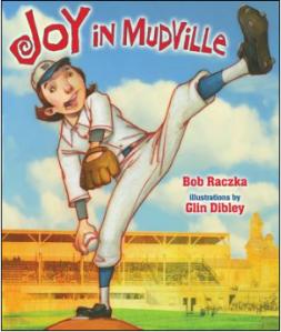 Joy in Mudville by Bob Raczka